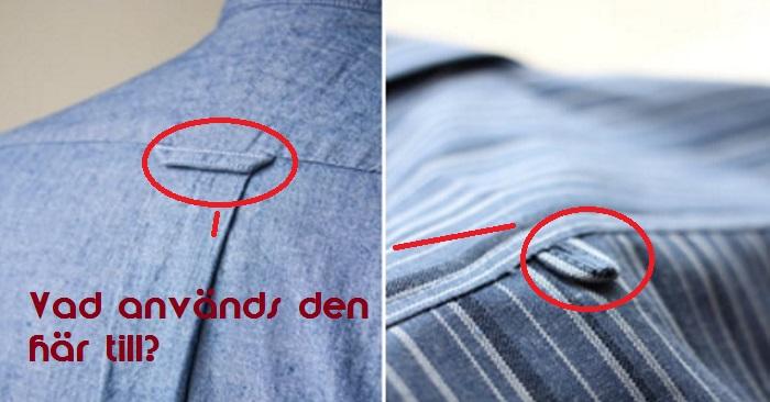 Har du någonsin märkt den lilla öglan på baksidan av din skjorta? Den är inte till för vad du tror den är!