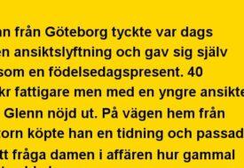 Glenn från Göööteborg tyckte var dags för en ansiktslyftning…