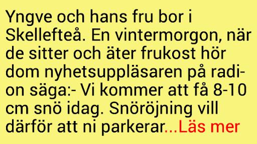Yngve och hans fru bor i Skellefteå..